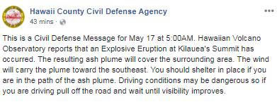 Hawaii Co Civil Defense Agency issues shelter in place alert due to spreading ash plume from an explosive eruption on Kilauea v 1346550