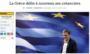 Le Figaro: Ο πόλεμος έχει κηρυχθεί - Η Αθήνα αψηφά και πάλι τους δανειστές