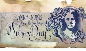 Ημέρα της Μητέρας: Η γυναίκα που πάλεψε να καθιερωθεί ο εορτασμός αυτής της ημέρας δεν ήταν μάνα