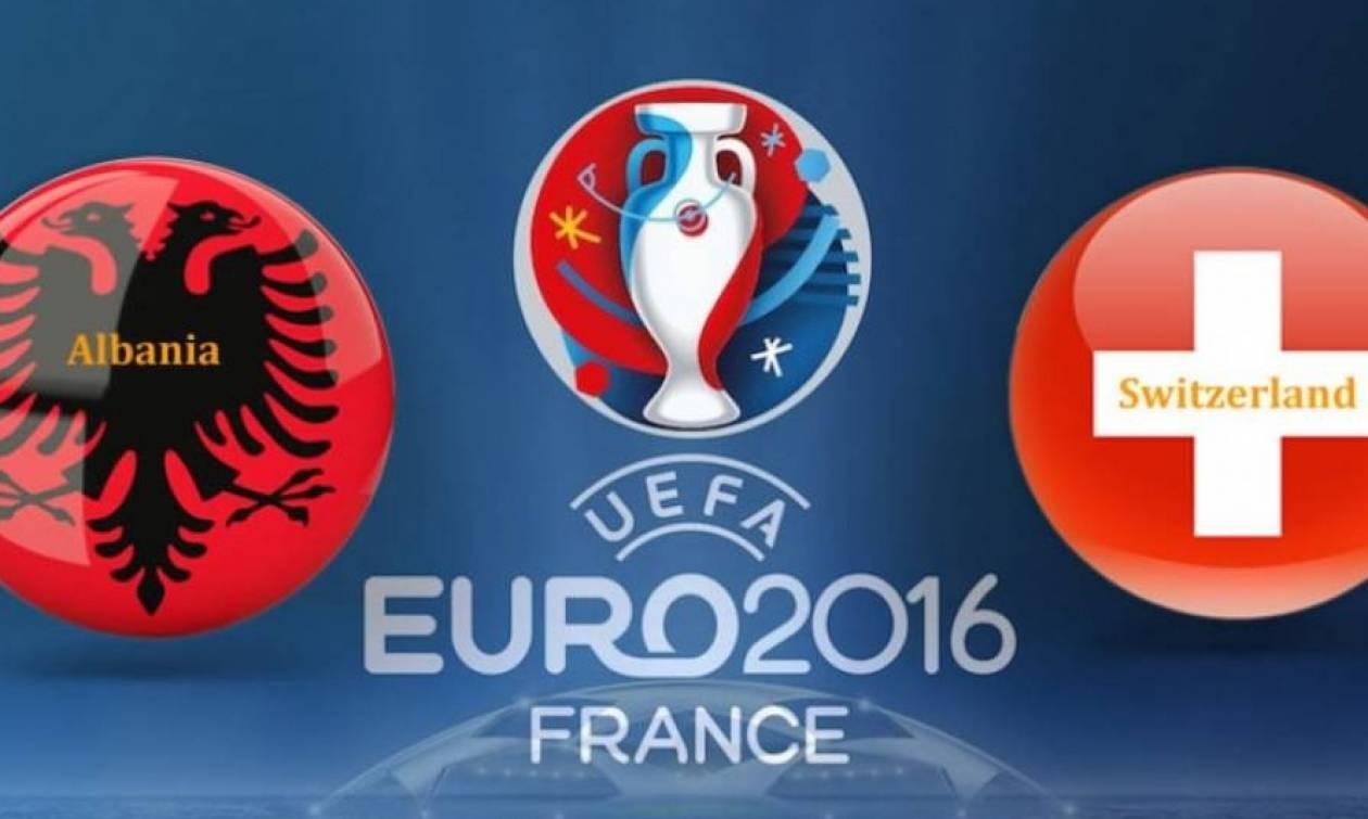 Euro 2016 -LΙVΕ: Αλβανία - Ελβετία