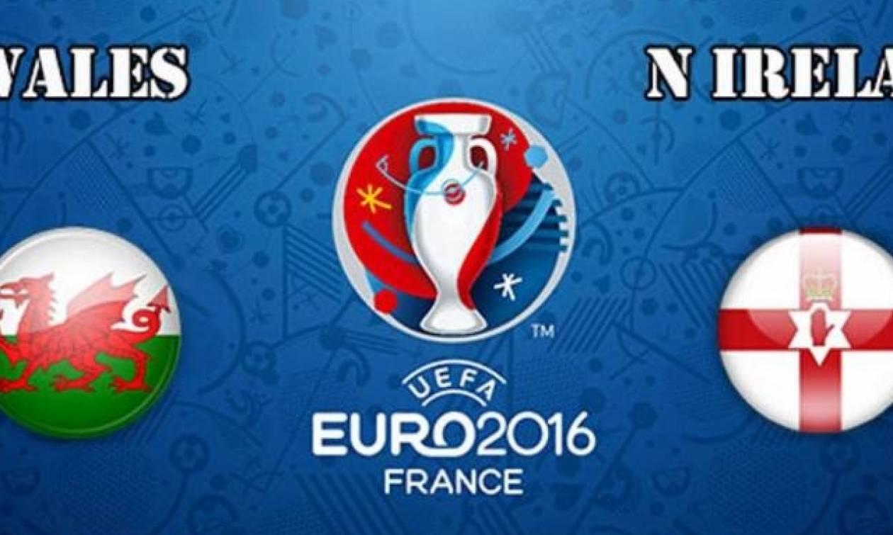 Euro 2016- Live Chat: Ουαλία - Βόρειος Ιρλανδία