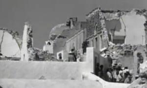 Σαν σήμερα το 1956 φονικός σεισμός 7,5 Ρίχτερ έπληξε τη Σαντορίνη