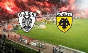 ΠΑΟΚ - ΑΕΚ LIVE: Δείτε ποιο κανάλι θα μεταδώσει τον τελικό του κυπέλλου Ελλάδας