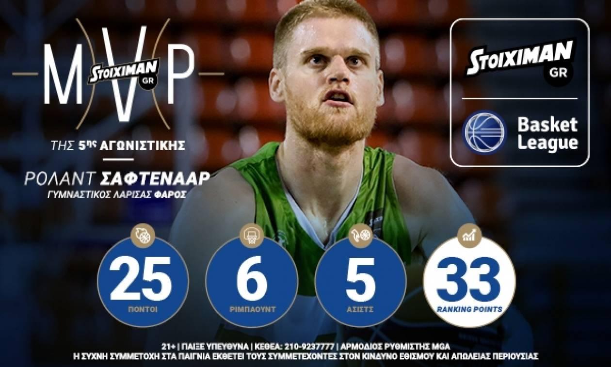 Ο Ρόλαντ Σάφτενααρ αναδείχθηκε MVP της 5ης αγωνιστικής από την STOIXIMAN.GR