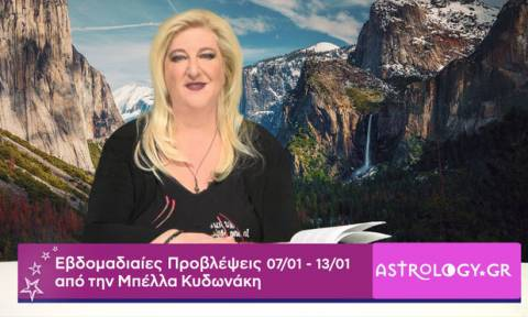 Οι προβλέψεις της εβδομάδας 07/01 - 13/01 από την Μπέλλα Κυδωνάκη
