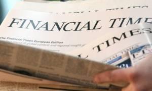 Financial Times: Προς έξοδο από τα Μνημόνια οδεύει η Ελλάδα το καλοκαίρι