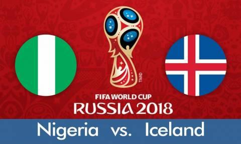 Παγκόσμιο Κύπελλο Ποδοσφαίρου 2018: LIVE CHAT Νιγηρία-Ισλανδία