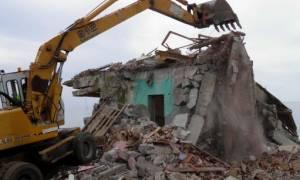 Τέλος Αυγούστου ξεκινούν οι κατεδαφίσεις αυθαιρέτων